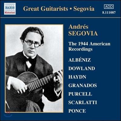 안드레스 세고비아의 1944년 미국 녹음집 - 알베니즈 / 다울랜드 / 그라나도스 / 퍼셀 (Andres Segovia - Albeniz / Dowland / Granados / Purcell)