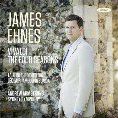 James Ehnes 비발디: 사계 / 타르티니: 악마의 트릴 / 르클레르: 탕부랭 - 제임스 에네스 (Vivaldi: Four Seasons / Tartini: Devil's Trill / Leclair: Tambourin)