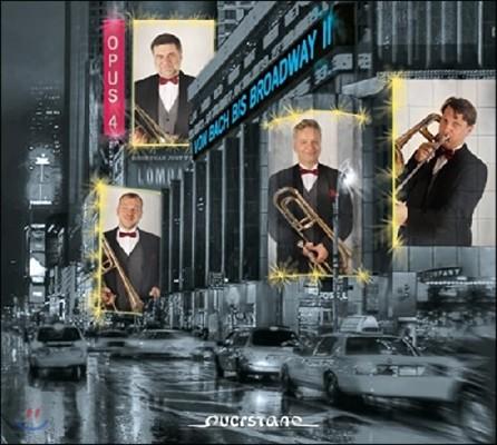 Opus 4 바흐에서 브로드웨이까지 2집 - 오푸스4 트럼본 사중주단 (From Bach to Broadway II)