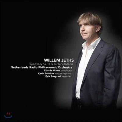 Edo de Waart 빌렘 제츠: 교향곡 1번, 리코더 협주곡 - 에도 데 바르트 (Willem Jeths: Symphony No.1, Recorder Concerto)