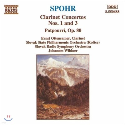 Johannes Wildner 슈포어: 클라리넷 협주곡 1번, 3번, 포푸리 (Louis Spohr: Clarinet Concertos, Potpourri Op.80)