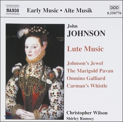 Christopher Wilson 존 존슨: 류트 음악 (John Johnson: Lute Music - Johnson's Jewel, The Marigold Pavan, Omnino Galliard, Carman's Whistle)
