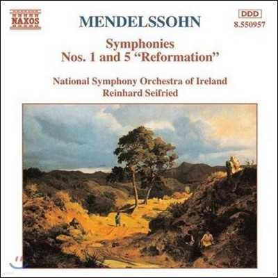 Reinhard Seifried 멘델스존: 교향곡 1번, 5번 '종교개혁' (Mendelssohn: Symphonies Op.11, Op.107 'Reformation')
