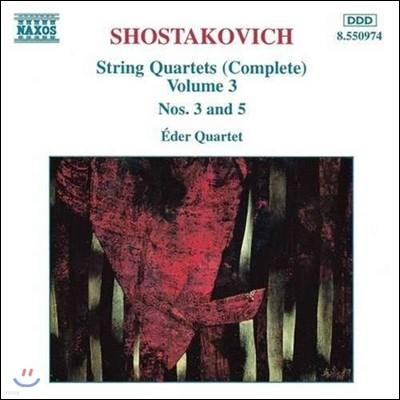 Eder Quartet 쇼스타코비치: 현악 사중주 전곡 3집 - 3, 5번 (Shostakovich: Complete String Quartets Vol.3 - Op.73, Op.92)