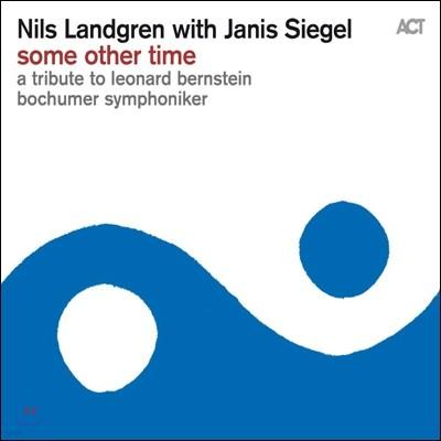 Nils Landgren - Some Other Time: A Tribute To Leonard Bernstein