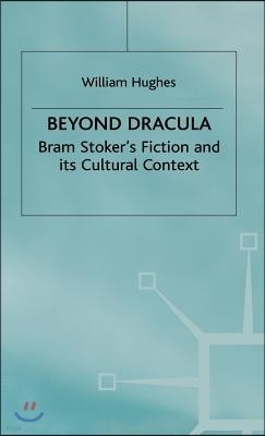 Beyond Dracula
