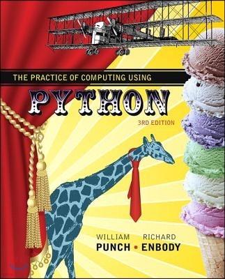 The Practice of Computing Using Python
