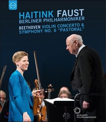 Bernard Haitink / Isabelle Faust 베토벤: 바이올린 협주곡, 교향곡 6번 '전원' - 하이팅크 / 이자벨 파우스트 (Beethoven: Violin Concerto Op.61, Symphony 'Pastorale')