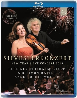 Simon Rattle / Anne-Sophie Mutter 2015년 베를린 송년 음악회 - 사이먼 래틀, 안네 소피 무터 (Silvesterkonzert - New Year's Eve Concert)