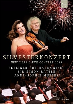 Simon Rattle / Anne-Sophie Mutter 2015년 베를린 신년 음악회 - 사이먼 래틀, 안네 소피 무터 (Silvesterkonzert - New Year's Eve Concert)