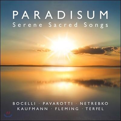 천상의 노래 - 보첼리 / 파바로티 / 네트렙코 / 카우프만 (Paradisum - Serene Sacred Songs - Bocelli / Pavarotti / Netrebko / Kaufmann)