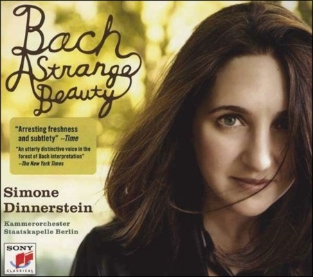 Simone Dinnerstein 바흐: 이상한 아름다움 - 피아노 작품집 - 시몬 디너스테인 (Bach A Strange Beauty) [재발매]