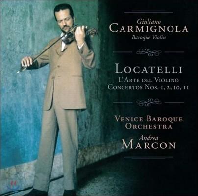 Giuliano Carmignola 로카텔리: 바이올린의 예술, 협주곡 - 줄리아노 카르미뇰라 (Locatelli: L'Arte del Violino, Concertos Nos.1, 2, 10, 11) [재발매]