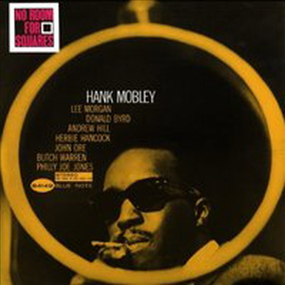 Hank Mobley - No Room For Squares (RVG Edition)(CD)