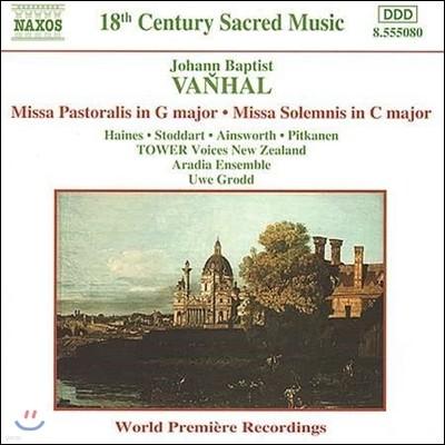 Uwe Grodd 요한 밥티스트 반할: 목자 미사, 장엄 미사 (Johann Baptist Vanhal: Missa Pastoralis, Missa Solemnis)