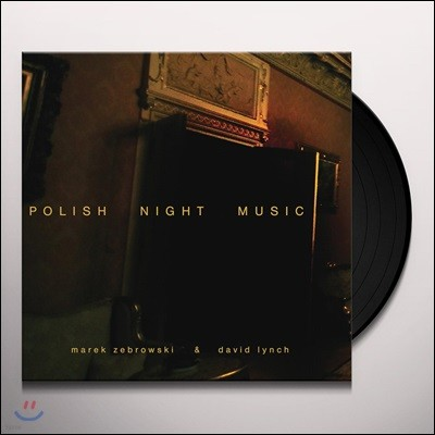 David Lynch / Marek Zebrowski - Polish Night Music [2LP]