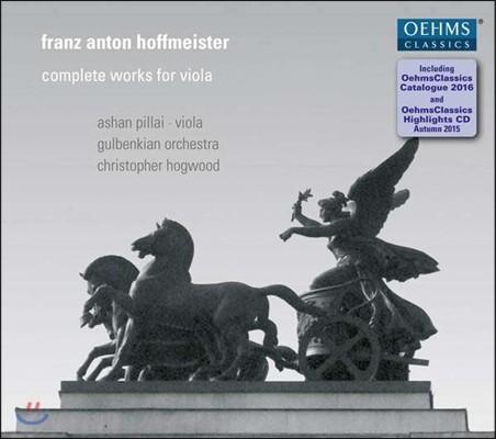 Ashan Pillai 호프마이스터: 비올라 작품 전집 - 아샨 필라이, 크리스토퍼 호그우드 (Franz Anton Hoffmeister: Complete Works for Viola)