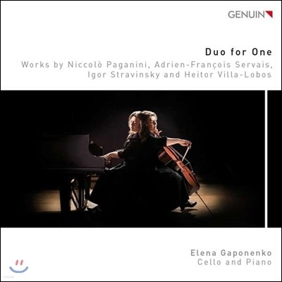 Elena Gaponenko 듀오 포 원: 첼로 작품집 - 엘레나 가포넨코 (Duo for One - Paganini / Servais / Stravinsky / Villa-Lobos)