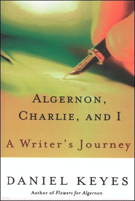 Algernon, Charlie, and I