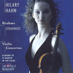 Hilary Hahn 브람스 / 스트라빈스키: 바이올린 협주곡 (Brahms / Stravinsky: Violin Concerto) 힐러리 한