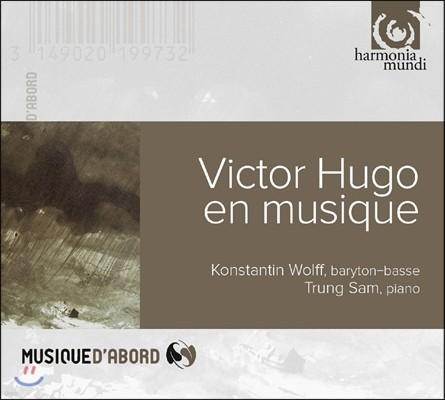Konstantin Wolff 콘스탄틴 볼프 - 빅토르 위고에 의한 가곡집 (Victor Hugo en Musique)
