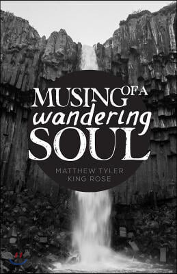 Musing of a Wandering Soul