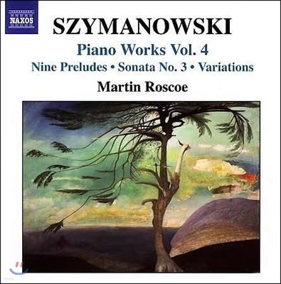 Martin Roscoe 시마노프스키: 피아노 작품 4집 - 전주곡, 소나타 3번, 변주곡 - 마틴 로스코 (Szymanowski: Piano Works Vol.4 - Nine Preludes, Sonata, Variations)