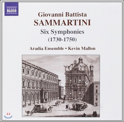 Aradia Ensemble 삼마르티니: 여섯 개의 교향곡 1730-1750 (Giovanni Battista Sammartini: Symphonues J-C4, 9, 16, 23, 36 & 62)