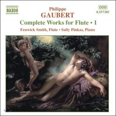 Fenwick Smith 필립 고베르: 플루트 작품 전곡 1집  (Philippe Gaubert: Works For Flute Vol.1)