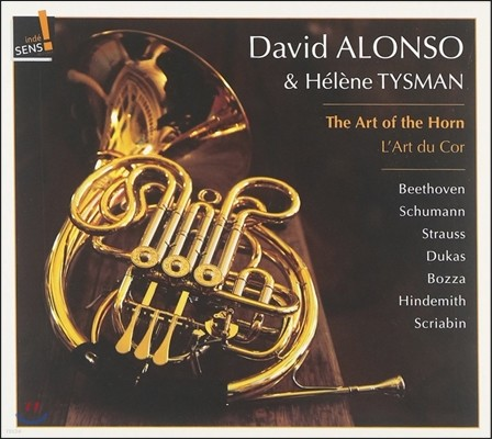 David Alonso 프렌치 호른의 예술: 베토벤 / 슈만 / 뒤카스 / 힌데미트 - 다비드 알론소 (The Art of the Horn - Beethoven / Schumann / Dukas / Hindemith)