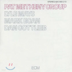 Pat Metheny Group (팻 메시니 그룹) - Pat Metheny Group