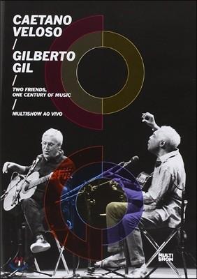 Caetano Veloso & Gilberto Gil - Two Friends, A Century Of Music: Multishow Ao Vivo [DVD]