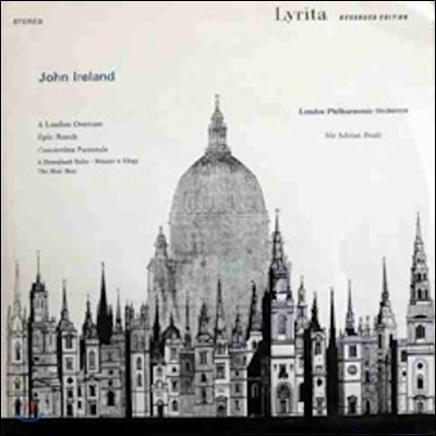 Adrian Boult 존 아일랜드: 관현악 작품 1집 - 런던 서곡, 서사 행진곡 (John Ireland: A London Overture, Epic March)