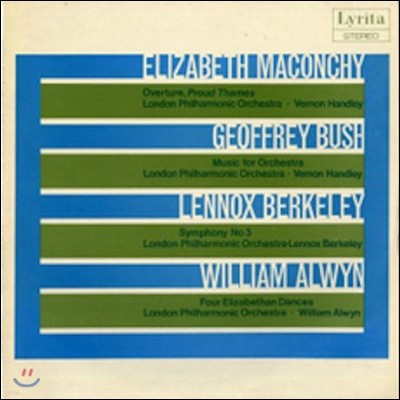 Vernon Handley 매콘치 / 부쉬 / 버클리 / 얼윈: 관현악 작품 (Elizabeth Maconchy / Geoffrey Bush / Lennox Berkeley / William Alwyn)