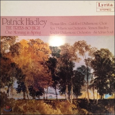 Vernon Handley / Adrian Boult 패트릭 하들리: 키 큰 나무, 어느 봄날 아침 (Patrick Hadley: The Trees So High, One Morning in Spring)