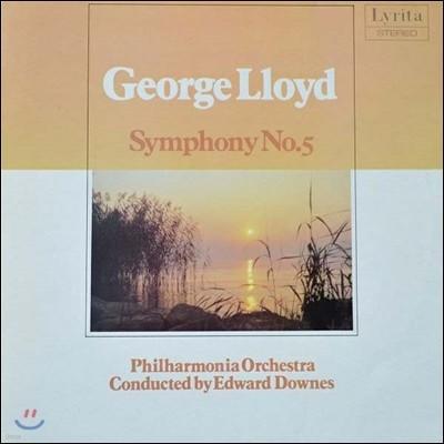 Edward Downes 조지 로이드: 교향곡 5번 (George Lloyd: Symphony No.5)