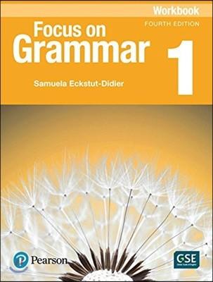 Focus on Grammar 1 : Workbook, 4/E