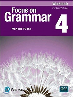 Focus on Grammar 4 : Workbook, 5/E