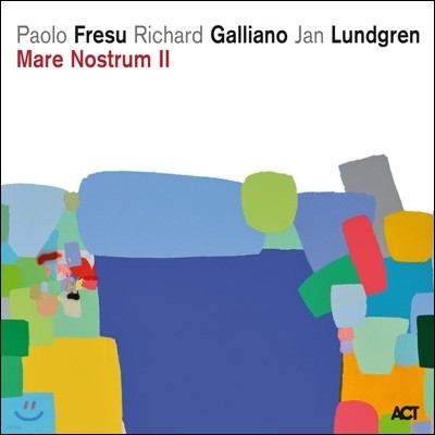 Paolo Fresu / Richard Galliano / Jan Lundgren - Mare Nostrum II