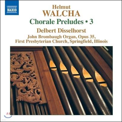 Delbert Disselhorst 헬무트 발햐: 오르간을 위한 코랄 전주곡 [코랄 프렐류드] 3집 - 델베르트 디셀호스트 (Helmut Walcha: Chorale Preludes Vol.3)