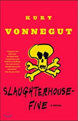 Slaughterhouse-Five: Or the Children's Crusade, a Duty-Dance with Death