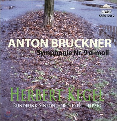 Herbert Kegel 브루크너: 교향곡 9번 - 헤르베르트 케겔 (Bruckner: Symphony No.9)