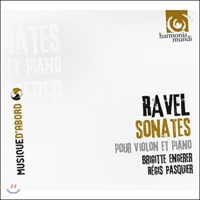 Regis Pasquier 라벨: 바이올린과 피아노를 위한 작품들 (Ravel: Sonatas for Violin and Piano) 브리지트 앙제레, 레지스 파스키에