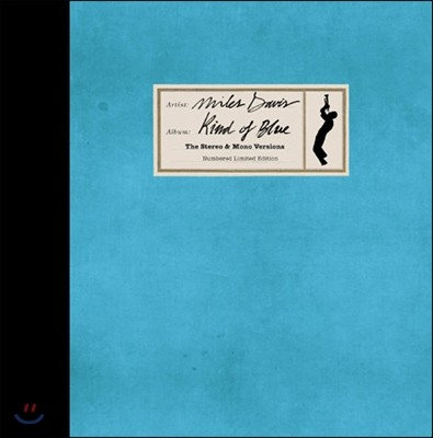 Miles Davis (마일즈 데이비스) - Kind of Blue: the Stereo & Mono Versions