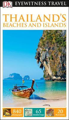 Dk Eyewitness Travel Guide Thailand's Beaches & Islands