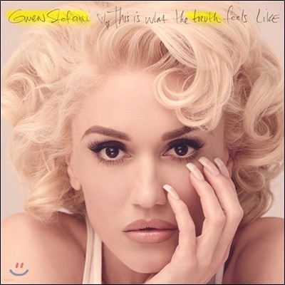 Gwen Stefani - This Is What The Truth Feels Like (Deluxe Edition)