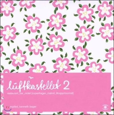 Luftkastellet 2 - Compiled by Kenneth Bager