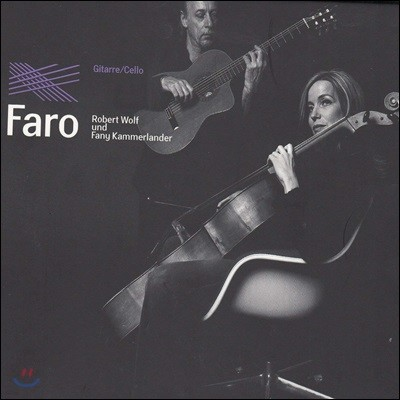 Robert Wolf / Fany Kammerlander 기타와 첼로 듀오 연주집 (Faro)