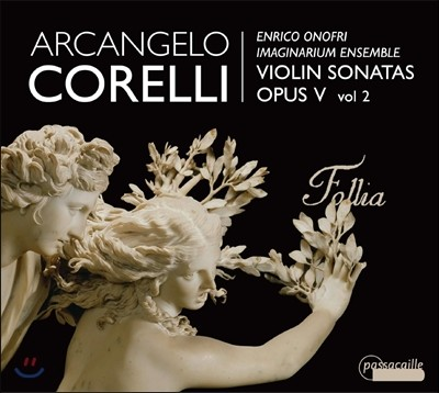 Enrico Onofri 코렐리: 바이올린 소나타 Op.5 2집 - 엔리코 오노프리 (Corelli: Violin Sonatas Vol.2)