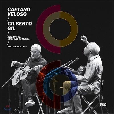 Caetano Veloso & Gilberto Gil - Two Friends, One Century of Music 카에타누 벨로주 질베르투 질